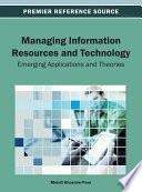 Managing Information Resources and Technology  Emerging Applications and Theories