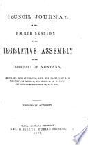 Council Journal Of The Session Of The Legislative Assembly Of The Territory Of Montana