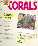 The Super Simple Guide to Corals