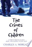 The Crimes Of Children