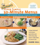 Busy People's Super Simple 30-Minute Menus