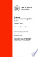 2017 Cfr Annual Print Title 48 Federal Acquisition Regulations System Chapters 7 To 14
