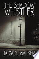 The Shadow Whistler Book