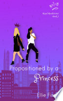 Propositioned by a Princess