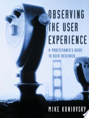 Free Download Observing the User Experience PDF - Writers Club