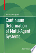 Continuum Deformation of Multi Agent Systems