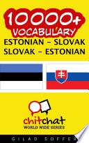 10000+ Estonian - Slovak Slovak - Estonian Vocabulary