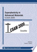Superplasticity in Advanced Materials - ICSAM 2009