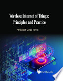 Wireless Internet Of Things: Principles And Practice