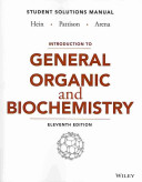 Introduction to General  Organic  and Biochemistry Student Solutions Manual