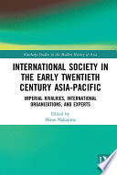 International Society In The Early Twentieth Century Asia Pacific