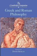 The Cambridge Companion to Greek and Roman Philosophy