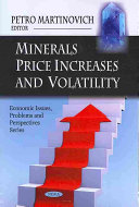 Minerals Price Increases and Volatility