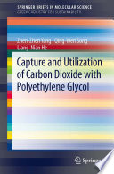 Capture and Utilization of Carbon Dioxide with Polyethylene Glycol Book