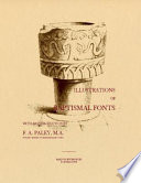 Illustrations of baptismal fonts With an introduction by F. A. Paley