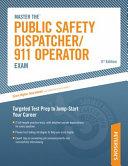 Master The Public Safety Dispatcher/911 Operator Exam