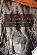 Head, Eyes, Flesh, Blood  : Giving Away the Body in Indian Buddhist Literature