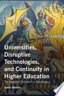 Universities Disruptive Technologies And Continuity In Higher Education