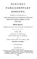 """HANSARD'S PARLIAMENTARY DEBATES: FORMING A CONTINUATION OF """" THE PARLIAMENTARY HISTORY OF ENGLAND, FROM THE EARLIEST PERIOD TO THE YEAR 1803."""""""