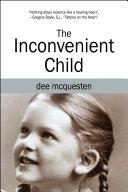 The Inconvenient Child