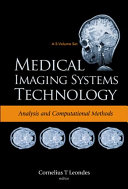 Medical Imaging Systems Technology Analysis And Computational Methods Book PDF