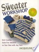 Sweater Workshop  sewn