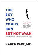 The Boy Who Could Run But Not Walk Book