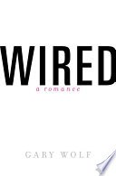 Wired A Romance