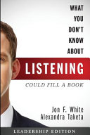 What You Don't Know about Listening (Could Fill a Book)
