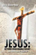Jesus: Beyond Reasonable Doubt