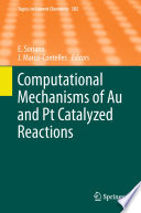 Computational Mechanisms of Au and Pt Catalyzed Reactions