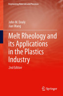 Melt Rheology and its Applications in the Plastics Industry