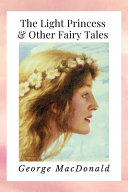 The Light Princess & Other Fairy Tales