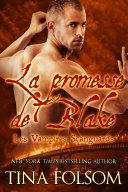 La promesse de Blake