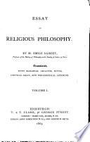 Essai de Philosophie religieuse  Essay on Religious Philosophy     Translated  with marginal analysis  notes  critical essay  and philosophical appendix