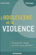 L'adolescent et la violence