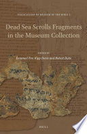 Dead Sea Scrolls Fragments in the Museum Collection