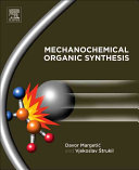 Mechanochemical Organic Synthesis