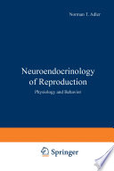 Neuroendocrinology of Reproduction