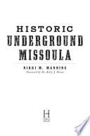 Historic Underground Missoula Book PDF
