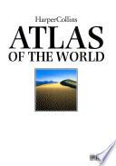 HarperCollins atlas of the world