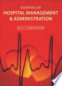 Essentials of Hospital Management & Administration