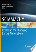 Sciamachy Exploring The Changing Earth S Atmosphere Book PDF