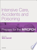 Intensive Care, Accident & Poisoning