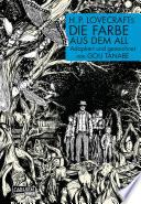 H.P. Lovecrafts Die Farbe aus dem All