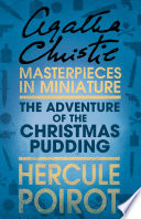 The Adventure of the Christmas Pudding  A Hercule Poirot Short Story Book
