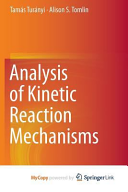 Analysis of Kinetic Reaction Mechanisms Book