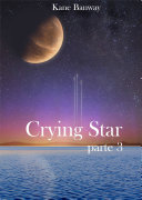 Crying Star, Parte 3 Pdf/ePub eBook
