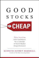 Good Stocks Cheap  Value Investing with Confidence for a Lifetime of Stock Market Outperformance Book
