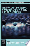Peridynamic Modeling  Numerical Techniques  and Applications